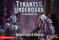 D&D: Tyrants of the Underdark  - Aberrations & Undead Expansion