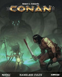 Conan RPG: Nameless Cults