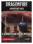 D&D: Dragonfire - Adventures - A Corruption in Calimshan