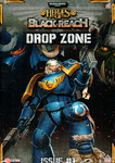 Heroes of Black Reach: Drop Zone #1