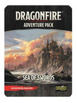 D&D: Dragonfire - Adventures - Sea of Swords